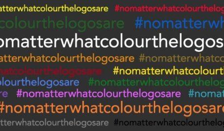 #NoMatterWhatColourTheLogosAre